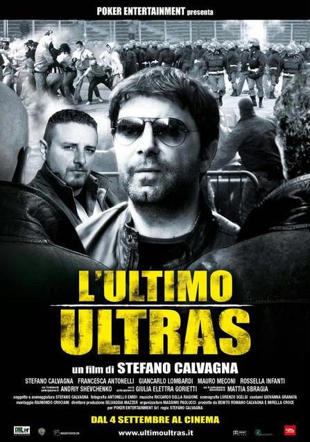 L'ultimo ultras di Stefano Calvagna
